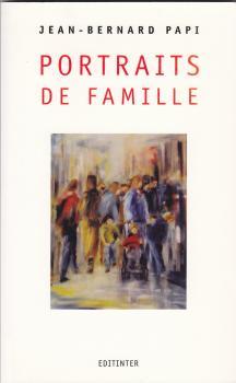 Portraits de famille- Poèmes. Editinter éditions